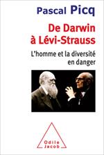 Picq, Darwin et Levi-Strauss dans le même livre !